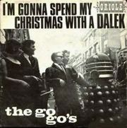 "Download ""I'm Gonna Spend My Christmas With A Dalek"" (1964) by The GoGos (mp3)"